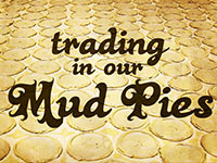 http://whchurch.org/sermons-media/sermon/trading-in-our-mud-pies